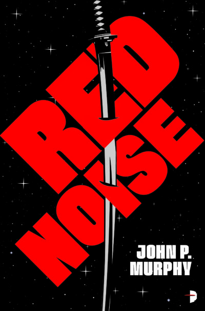 Cover image of Red Noise showing the title in blood red with a sword piercing it against a star-filled backdrop