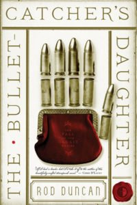 The Bullet-Catcher's Daughter