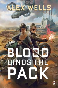 Blood Binds the Pack by Alex Wells