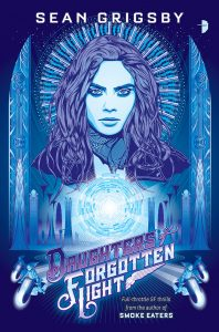 Daughters of Forgotten Light by Sean Grigsby