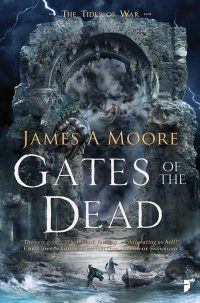 Gates of the Dead by James A Moore