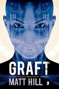 Graft by Matt Hill - UK Paperback Edition