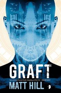 Graft by Matt Hill - US Paperback Edition