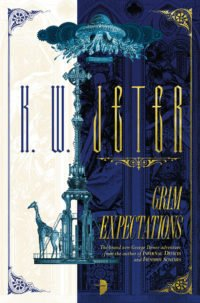 Grim Expectations by K W Jeter
