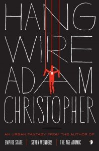 Hang Wire by Adam Christopher