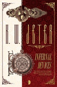 Infernal Devices (2017) by K W Jeter