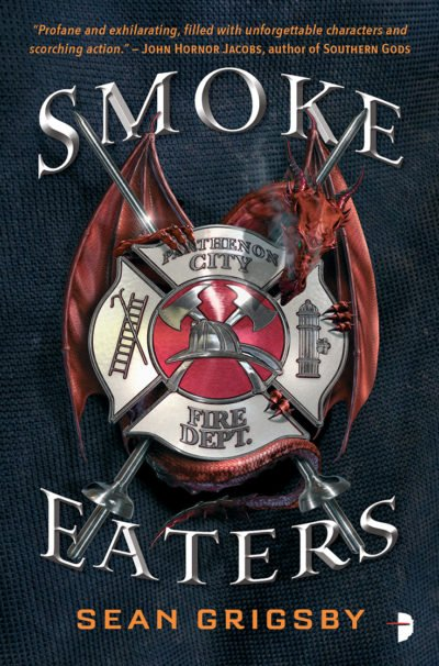 Smoke Eaters by Sean Grigsby