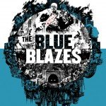 The Blue Blazes by Chuck Wendig, Art by Joey Hi-Fi