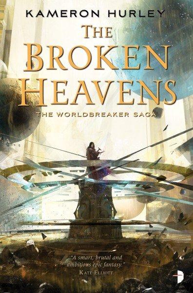 The Broken Heavens by Kameron Hurley