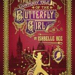 The Contrary Tale of the Butterfly Girl by Ishbelle Bee