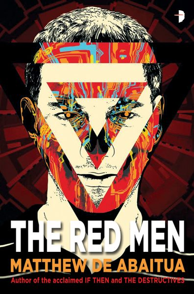 The Red Men by Matthew de Abaitua