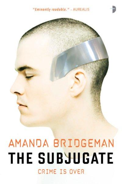 The Subjugate by Amanda Bridgeman