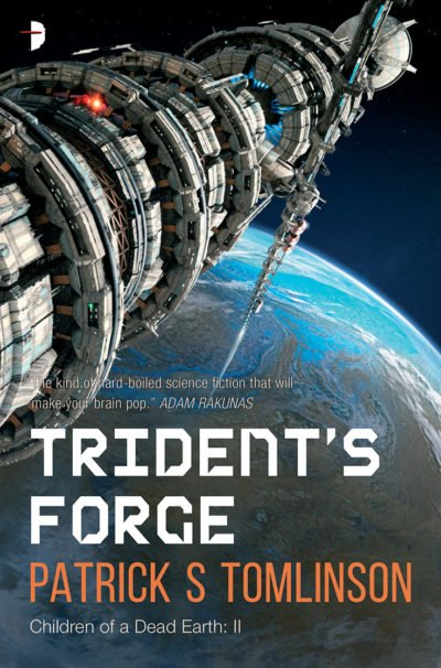 Trident's Forge (2017) by Patrick S Tomlinson