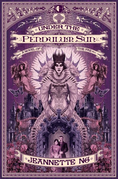 Under the Pendulum Sun by AR author Jeannette Ng