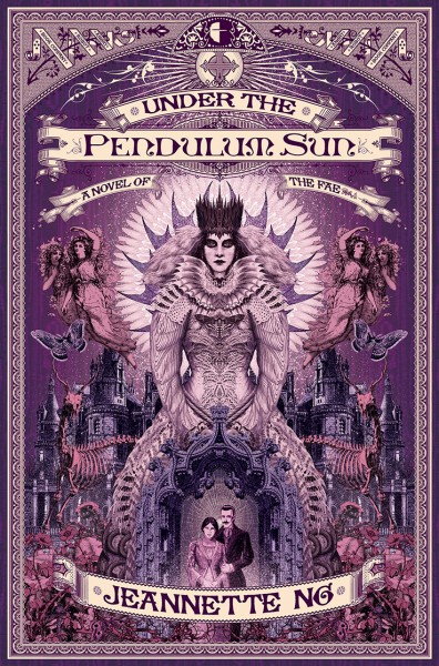 Under the Pendulum Sun by Jeanette Ng
